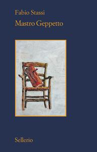 Libro Mastro Geppetto Fabio Stassi