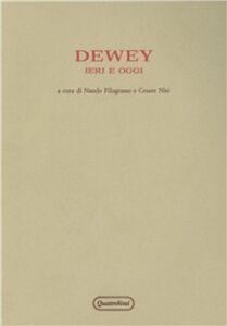 Foto Cover di Dewey ieri e oggi. Atti del Convegno (Urbino, 10-13 ottobre 1980), Libro di  edito da Quattroventi