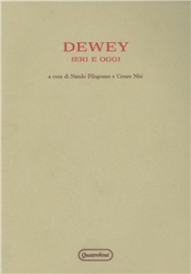 Libro Dewey ieri e oggi. Atti del Convegno (Urbino, 10-13 ottobre 1980)