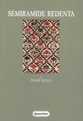 Semiramide redenta. Archetipi, fonti classiche, censure antropologiche nel melodramma