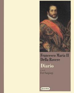 Diario di Francesco Maria II della Rovere