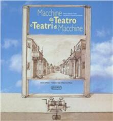 Filippodegasperi.it Macchine da teatro e teatri di macchine (Pesaro, 29 luglio-29 agosto 1995) Image