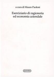 Libro Eserciziario di ragioneria ed economia aziendale Mauro Paoloni