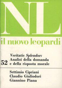 Libro Veritatis splendor: analisi della domanda e della risposta morale Settimio Cipriani , Claudio Giuliodori , Giannino Piana
