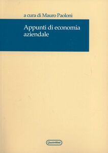 Foto Cover di Appunti di economia aziendale, Libro di Mauro Paoloni, edito da Quattroventi