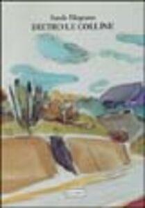 Libro Dietro le colline Nando Filograsso
