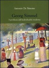 Georg Simmel. I problemi dell'individualità moderna