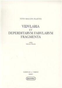 Libro Vidularia et deperditarum fabularum fragmenta T. Maccio Plauto