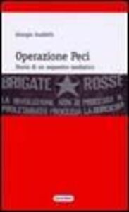 Libro Operazione Peci. Storia di un sequestro mediatico Giorgio Guidelli