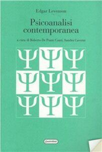 Foto Cover di Psicoanalisi contemporanea, Libro di Edgar Levenson, edito da Quattroventi