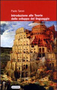 Introduzione alle teorie dello sviluppo del linguaggio