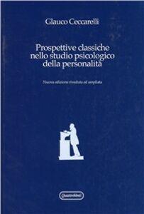 Prospettive classiche nello studio psicologico della personalità