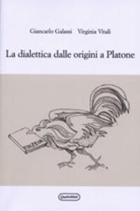 La dialettica dalle origini a Platone
