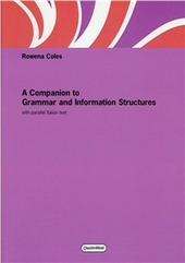 Companion to grammar and information structures. With parallel italian text (A)