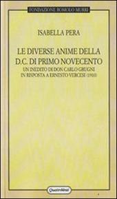 Le diverse anime della DC di primo Novecento. Un inedito di don Carlo Grugni in risposta a Ernesto Vercesi (1910)