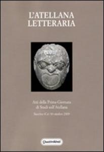 Libro L' Atellana letteraria. Atti della prima giornata di studi sull'Atellana
