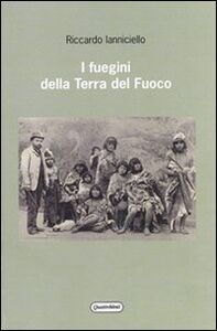 I fuegini della Terra del Fuoco