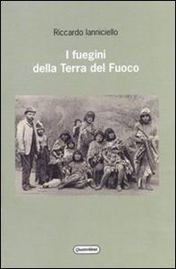 Libro I fuegini della Terra del Fuoco Riccardo Ianniciello