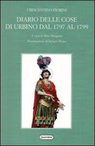 Diario delle cose di Urbino dal 1797 al 1799