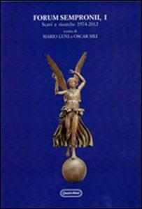 Libro Forum sempronii, I. Scavi e ricerche 1974-2012