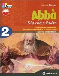 Abbà. Per la Scuola media. Con espansione online. Vol. 2: Dio che è Padre. Fascicolo verifiche.