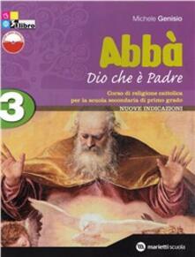 Capturtokyoedition.it Abbà. Per la Scuola media. Con espansione online. Vol. 3: Dio che è Padre. Fascicolo verifiche. Image