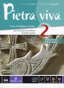 Pietra viva. Ediz. azzurra. Per la Scuola media. Con e-book. Con espansione online. Vol. 2.pdf