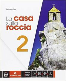 La casa sulla roccia. Per la Scuola media. Con e-book. Con espansione online. Vol. 2.pdf