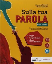 Ristorantezintonio.it Sulla tua parola. Vol. unico. Per le Scuole superiori. Con e-book. Con espansione online Image