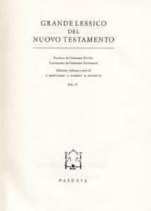 Grande lessico del Nuovo Testamento. Vol. 4