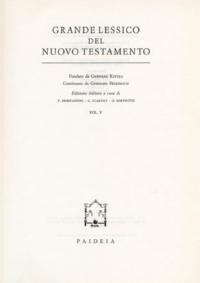 Grande lessico del Nuovo Testamento. Vol. 5