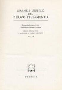Grande lessico del Nuovo Testamento. Vol. 7