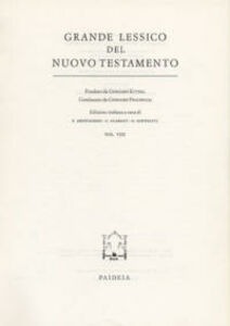 Grande lessico del Nuovo Testamento. Vol. 8
