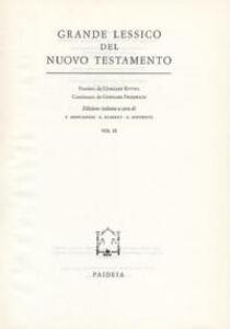 Grande lessico del Nuovo Testamento. Vol. 9