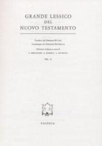 Grande lessico del Nuovo Testamento. Vol. 10