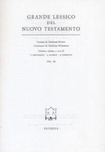 Grande lessico del Nuovo Testamento. Vol. 11