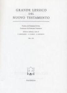 Grande Lessico del Nuovo Testamento. Vol. 12