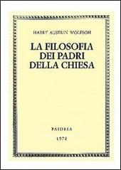 La filosofia dei Padri della Chiesa. Vol. 1: Spirito, Trinità, Incarnazione.