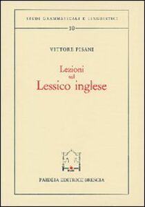 Foto Cover di Lezioni sul lessico inglese, Libro di Vittore Pisani, edito da Paideia