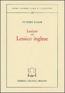 Libro Lezioni sul lessico inglese Vittore Pisani