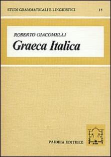 Steamcon.it Graeca Italica. Studi sul bilinguismo-diglossia nell'Italia antica Image