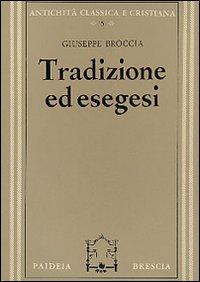 Tradizione ed esegesi. Studi su Esiodo e sulla lirica greca arcaica
