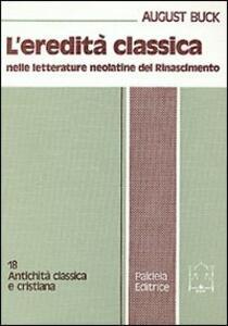 L' eredità classica nelle letterature neolatine del Rinascimento
