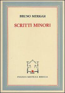 Foto Cover di Scritti minori, Libro di Bruno Meriggi, edito da Paideia