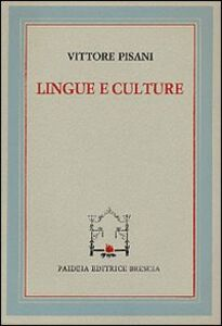 Foto Cover di Lingue e culture, Libro di Vittore Pisani, edito da Paideia