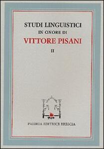 Studi linguistici in onore di Vittore Pisani