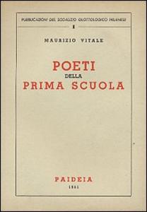 Libro Poeti della prima scuola Maurizio Vitale