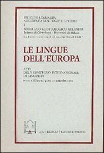 Libro Le lingue dell'Europa. Atti del V Convegno internazionale di linguisti