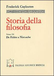 Storia della filosofia. Vol. 7: Da Fichte a Nietzsche.