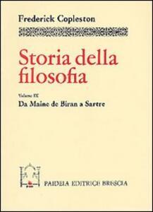 Storia della filosofia. Vol. 9: Da Maine de Biran a Sartre.